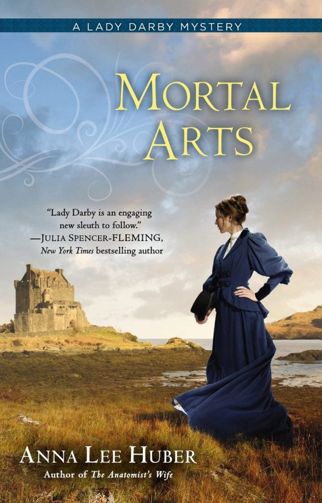 Mortal Arts by Anna Lee Huber