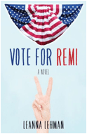 Vote for Remi by Leanna Lehman