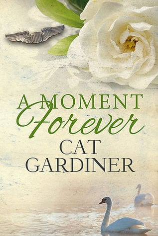 A Moment Forever by Cat Gardiner