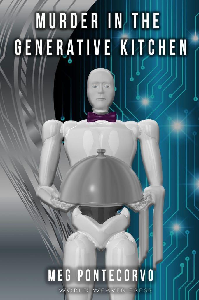 Murder in the Generative Kitchen by Meg Pontecorvo