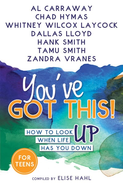 You've Got This by Al Carraway, Elise Hahl, Hank Smith